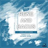 Rene & Bacus Mix - Quzic Show For Qube Radio (SUNDAY 18TH JUNE 2017)