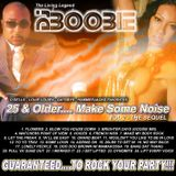 "DJ BOOBIE ""25 & OLDER MAKE SOME NOISE"" VOL 2 CLASSIC CLUB MIX"