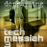 donnerstag : tech messiah 3