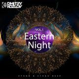 DJ DMITRY KOZLOV - EASTERN NIGHT vol.1 (ETHNO & ETHNO DEEP)