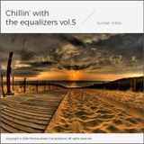 Chillin' with The Equalizers Vol. 5 - Sunset Vibes (2016)