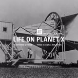 Life on Planet X w/ Videeo - 18th December 2018
