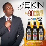 DJ Ekin's #30MinuteWorkout (4/16/15) ...powered by #BudLight Mixx Tail! Let's Get It!