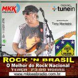 PROGRAMA Rock n Brasil Nº 37 01.08.2017 Tony Monteiro
