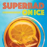 Andy Welland - SuperBad on Ice - Mixtape
