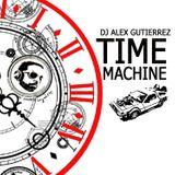 Time Machine DJ Alex Gutierrez