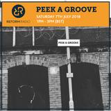 Peek A Groove 7th July 2018