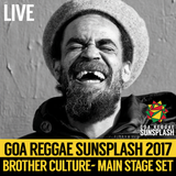 Brother Culture - Goa Sunsplash 2017 - Full Main Stage Set (LIVE)