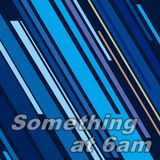 2015/08 - Something at 6am (deep house, deep tech)