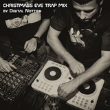 Christmas Eve Trap MIX [podcast episode 003]