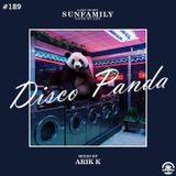 SunFamilyPodcast#189 mix by Arik K