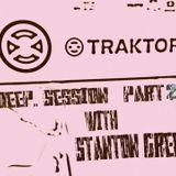 Deep session  28th 2013 live set part 2 Stanton Green