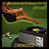 Il laboratorio del Professor Odd 47 - Cinemusica