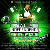 Naija Independence Mixtape Volume 3