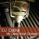 DJ Dacha - My Deep Vocal Grooves - DL142