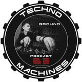 Ground – Techno Machines Podcast #62