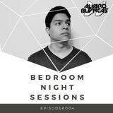 Bedroom Night Sessions Episode #004 by Alvaro Blancas