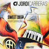 JORDI_CARRERAS__Sweet_Deep_(I_Feel_It_Comming_Mix)