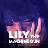 "Dj Lily the Machinegun Vol.4 ""HONEYSUCKLE"""