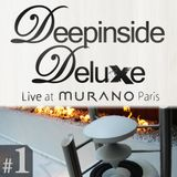 DEEPINSIDE DELUXE @ MURANO Paris (April 2011) Live Part.1