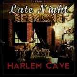 Late Night Sessions: Harlem Cave