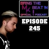BR!NG THE BEAT !N Official Podcast [Episode 245]