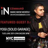 IN:COMMAND RADIO EPISODE O10 (GUEST DJ YOGI{SOLID GARAGE)