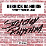 STRICTLY HOUSE 031 IN THE MIX DERRICK DA HOUSE