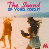 The Sound Of Your Spirit (Chill Music Mix)