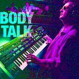 DJ Mordecai - BODY TALK 13