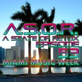 A.S.O.R. [episode 53] - DJ TELSO - MIAMI MUSIC WEEK 2018