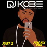 DJKOBE- JUNE 2018 MIX PART 2 #UK, GRIME, RNB, AFROBEATS & VIBES