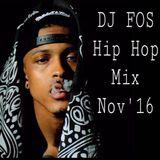 DJ FOS Hip Hop / RnB Mix NOV 2016 (Kanye West, Young MA, ASAP Rocky, Rihanna, Jeezy)