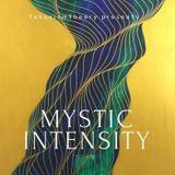 MYSTIC INTENSITY - TekanismTheory # 01.07.2017 {TKPS001}