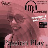 Passion Play Radio Show Ep 01