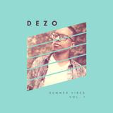 Dezo's Summer Vibes Vol.1