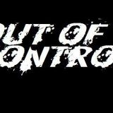 The Out Of Control Podcast [Episode 3] W/ Guest DJ's : KAMIKAZE