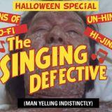 MIX: The Singing Defective - Hallowe'en Special