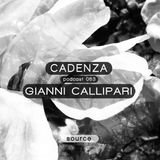 Cadenza Podcast | 063 - Gianni Callipari (Source)