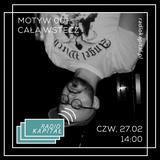RADIO KAPITAŁ: Motyw: #1 cała wstecz (2020-02-27)