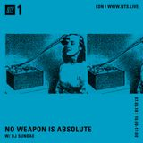 No Weapon Is Absolute - 9th May 2018