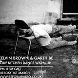 Kelvin Brown & Garth Be - A DANCE AT SOUP KITCHEN WARM-UP