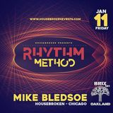 DJ MIKE BLEDSOE LIVE @ RHYTHM METHOD - Oakland January2019