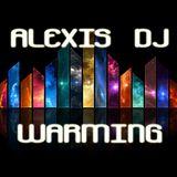 WARMING VOL 3 - ALEXIS DJ 2014
