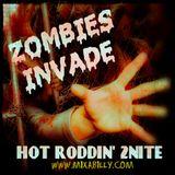 Hot Roddin' 2+Nite - Ep 338 - 10-21-17 (Zombie Cast)