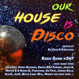 Our House is Disco #347 (2018-08-18)