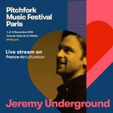 2018-11-03 - Jeremy Undeground @ Pitchfork Music Festival, Paris