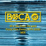 "BOCA 45 ""Forty Five Years Of 45's"""