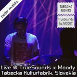 Peter Makto @ TrueSounds x Moody (Tabacka Kulturfabrik) Kosice, Slovakia