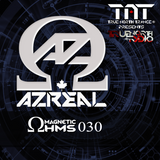 Magnetic Ohms  Ep 030 - Azreal